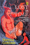 Lost in Time Ghatotkacha and the Game of Illusions