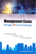Management Cases Managing 21st Century Challenges