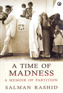 A Time of Madness a Memoir of Partition