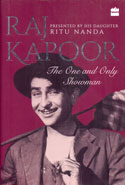 Raj Kapoor the One and Only Showman