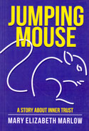 Jumping Mouse A Story About Inner Trust