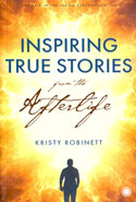 Inspiring True Stories From The Afterlife