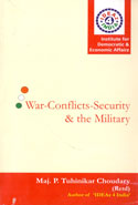 War Conflicts Security and the Military