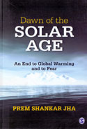 Dawn of the Solar Age an End to Global Warming and to Fear