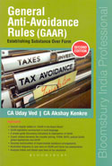 General Anti Avoidance Rules GAAR Establishing Substance Over Form