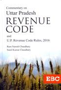 Commentary on Uttar Pradesh Revenue Code and UP Revenue Code Rules 2016