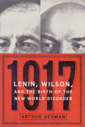1917 Lenin Wilson and the Birth of the New World Disorder
