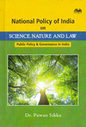 National Policy of India on Science Nature and Law Public Policy and Governance in India