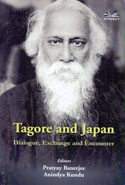 Tagore and Japan Dialogue Exchange and Encounter