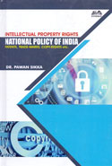 Intellectual Property Rights National Policy of India Patents Trade Marks Copy Rights Etc