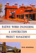 Railway Works Engineering and Construction Project Management P/B