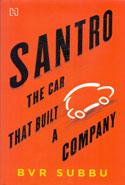 Santro the Car That Built a Company