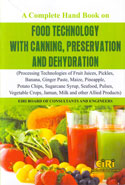 A Complete Hand Book on Food Technology With Canning Preservation and Dehydration