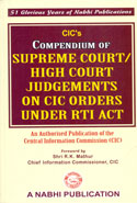 Compendium of Supreme Court High Court Judgements on CIC Orders Under RTI Act