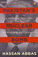 Pakistans Nuclear Bomb a Story of Defiance Deterrence and Deviance