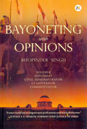 Bayoneting With Opinions