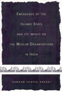 Emergence of the Islamic State and its Impact on the Muslim Organisations in India