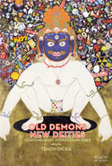 Old Demons New Deities Contemporary  Stories From Tibet
