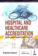 Hospital and Healthcare Accreditation