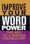 Improve Your Word Power the Key to a Bigger Vocabulary
