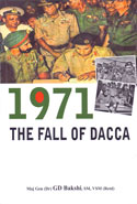 1971 The Fall of Dacca