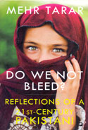 Do We Not Bleed Reflections of a 21st Century Pakistani