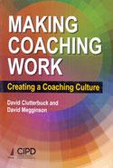 Making Coaching Work Creating A Coaching Culture