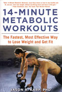 14 Minute Metabolic Workouts the Fastest Most Effective Way to Lose Weight and Get Fit