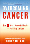 Overcoming Cancer the 5 Most Powerful Tools for Fighting Cancer