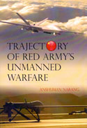Trajectory of Red Armys Unmanned Warfare
