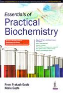 Essentials of Practical Biochemistry