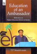 Education of an Ambassador Reflections on Higher Education Reform in Kerala