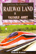 Railway Land A Valuable Asset A Practical Approach To Land Management