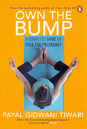 Own the Bump a Complete Guide on Yoga for Pregnancy