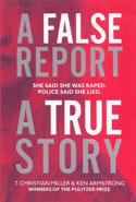 A False Report A True Story