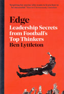 Edge Leadership Secrets From Footballs Top Thinkers