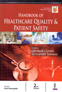 Handbook of Healthcare Quality and Patient Safety