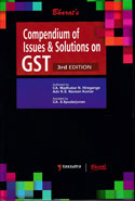 Compendium of Issues and Solutions in GST Exhaustive Commentary