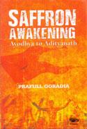 Saffron Awakening Ayodhya to Adityanath