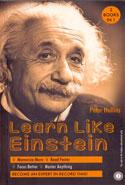 Learn Like Einstein Think Like Einstein (Two Books In One)