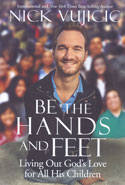 Be the Hands and Feet Living Out Gods Love for All His Children