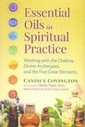 Essential Oils in Spiritual Practice