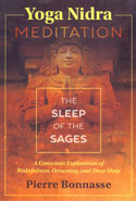 Yoga Nidra Meditation the Sleep of the Sages
