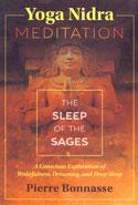 Yoga Nidra Meditation the Sleep of the Sages