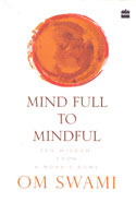 Mind Full to Mindful Zen Wisdom From a Monks Bowl