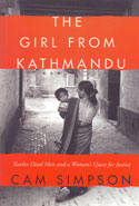 The Girl From Kathmandu Twelve Dead Men and a Womans Quest for Justice