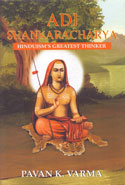 Adi Shankaracharya Hinduisms Greatest Thinker