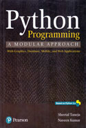 Python Programming a Modular Approach With Graphics Database Mobile and Web Applications