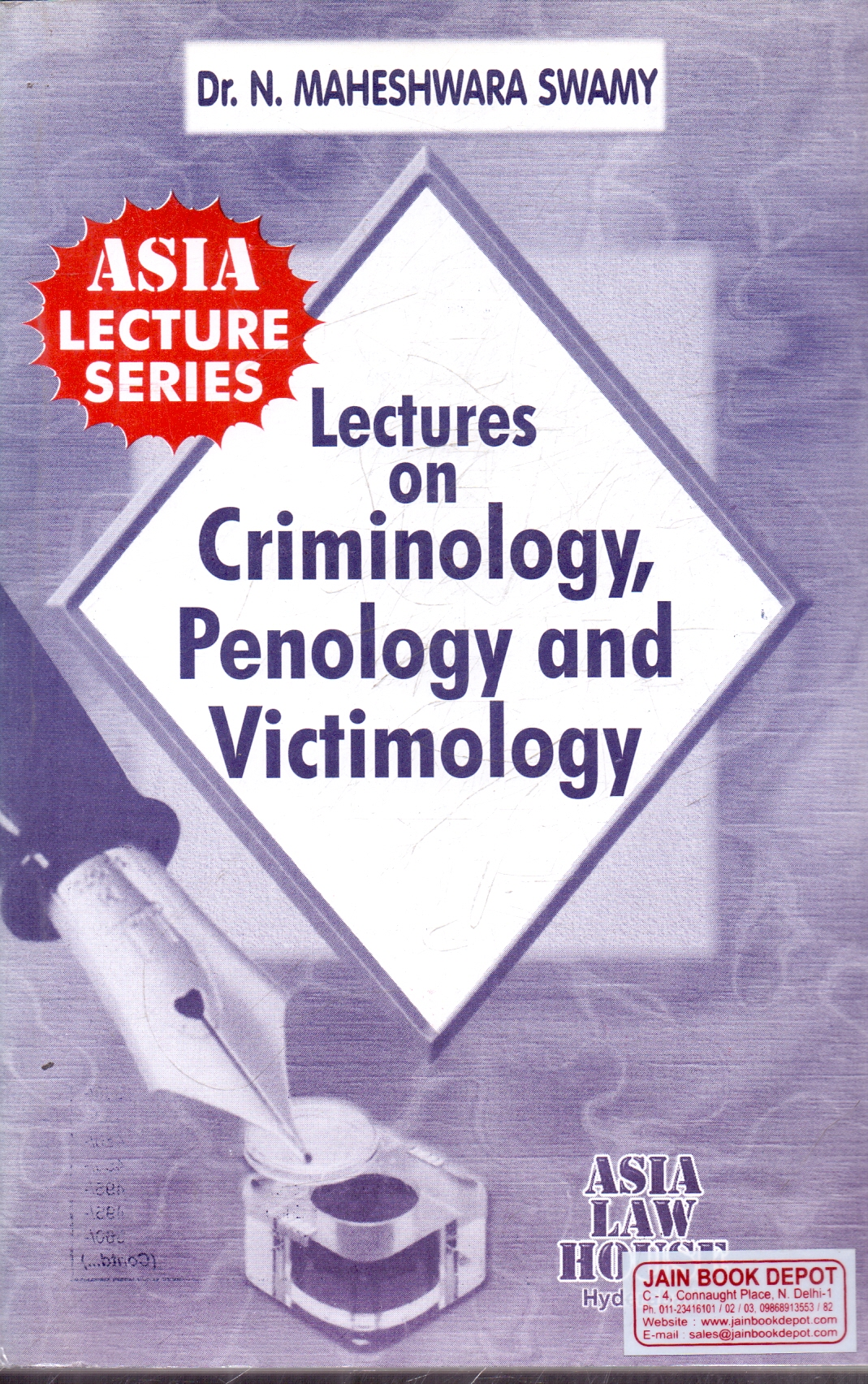 Lectures on Criminology Penology and Victimology