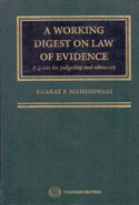 A Working Digest on Law of Evidence a Guide for Judgeship and Advocacy